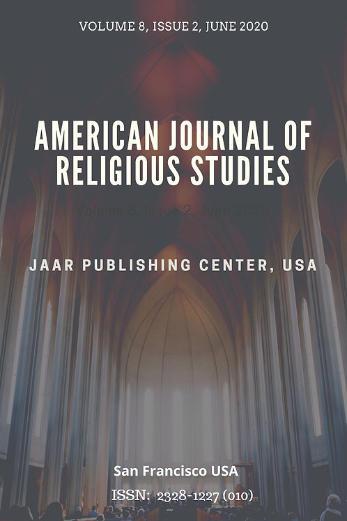 American Journal in Religious Studies Volume 8, Issue 2 June 2020