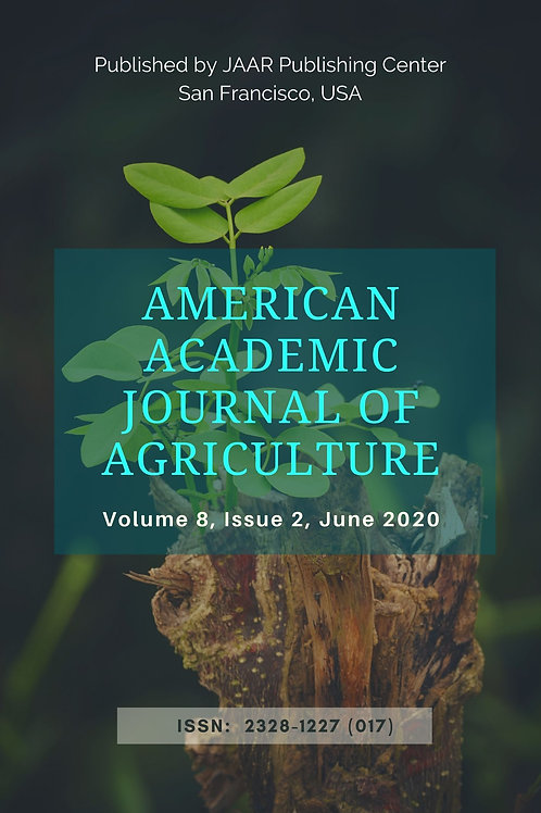 American Academic Journal of Agriculture Volume 8, Issue 2 June 202