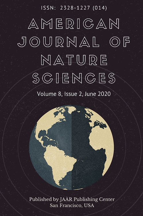 American Journal of Nature Sciences Volume 8, Issue 2 June 2020