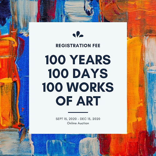 100 Years, 100 Days, 100 Works of Art Entry Fee