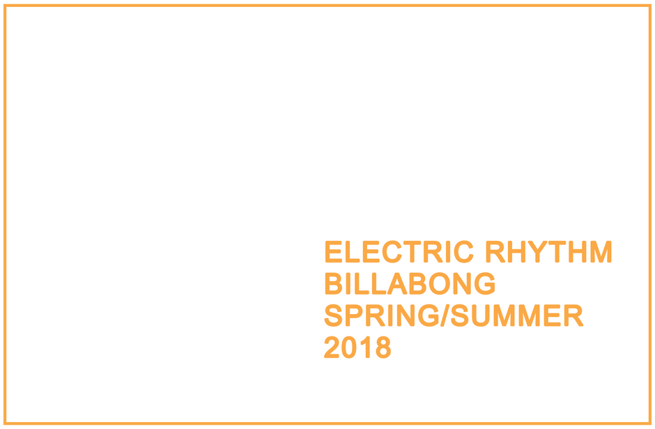 BILLABONG COLLECTION S/S 2018