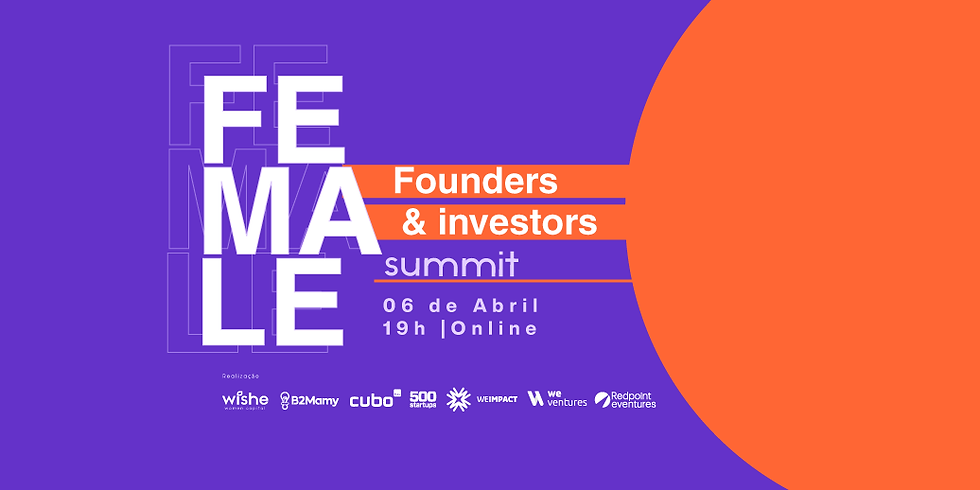 Female Founders & Investors Summit