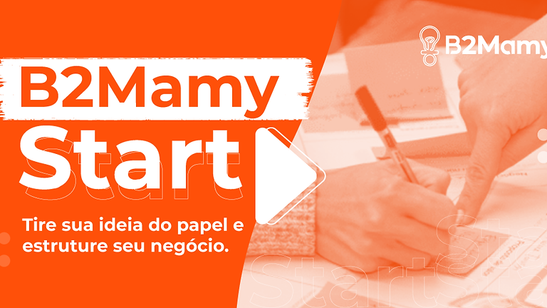 57º B2Mamy Start powered by Google for Startups - Edição ONLINE