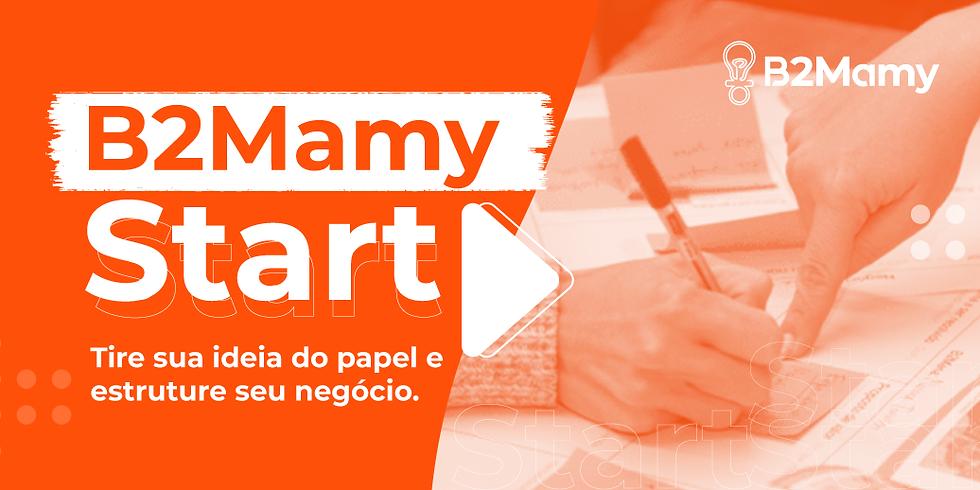 56º B2Mamy Start powered by Google for Startups - Edição ONLINE