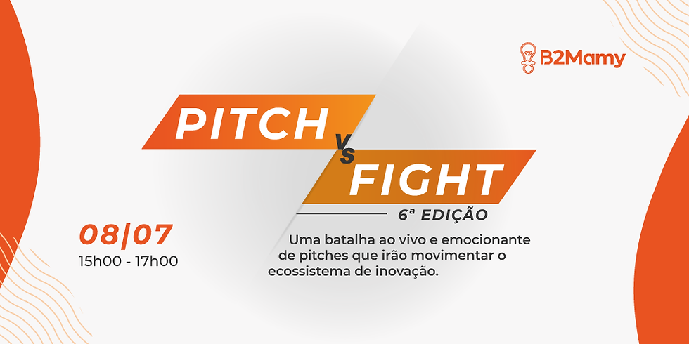 Pitch Fight - 6a Edição - Venha conhecer novos negócios