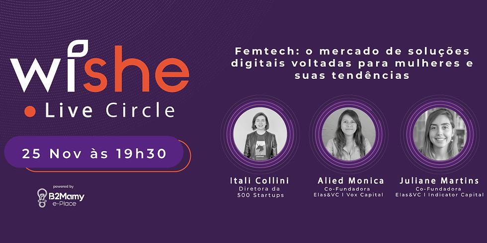 Wishe Live Circle - Femtech: o mercado de soluções digitais voltadas para mulheres e suas tendências