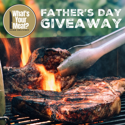 """Father's Day """"King of the Grill"""" What's Your Meat Giveaway"""