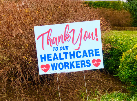 Thank You to Our Healthcare Workers Yard Signs by Jen Laurita
