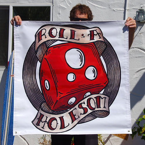 Roll a Holesom banner