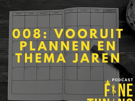 2020! Vooruit plannen en thema jaren, hoe maak je een lange termijn plan?