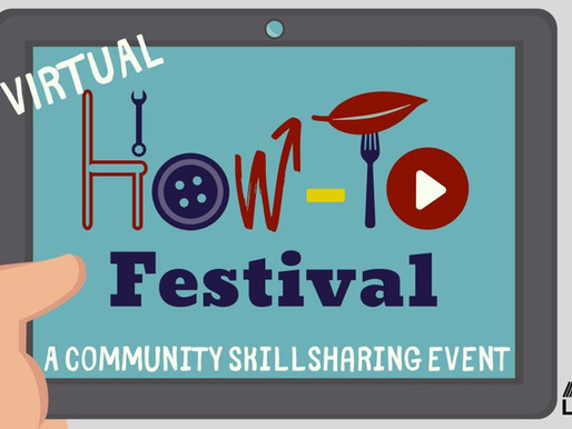 "Creativity Rules during COVID-19: Library Uses Virtual ""How-To Festival"" to Feature Local Businesses"