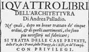 i Quattro Libri dell'Architettura, Andrea Palladio