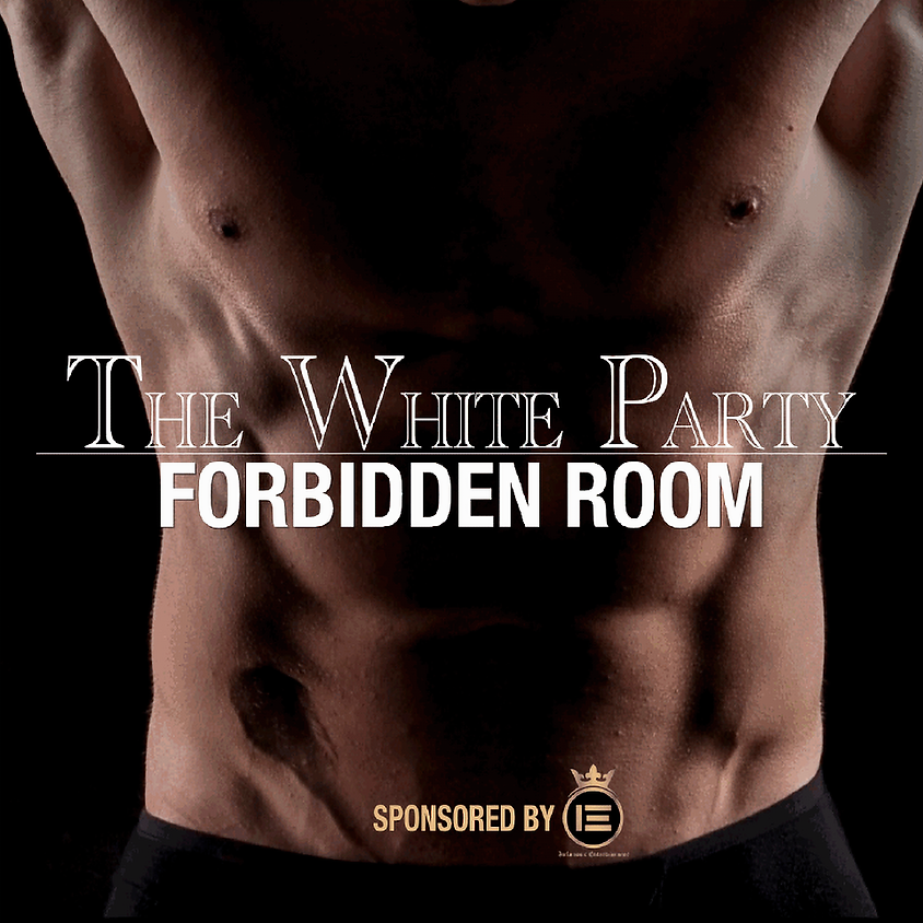 The White Party: FORBIDDEN ROOM