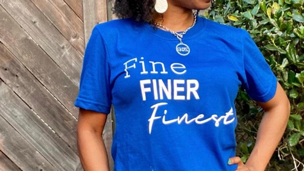 Fine Finer Finest T-Shirt (Women's Cut)