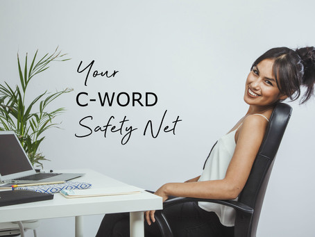 It´s Here! Your C-Word Safety Net