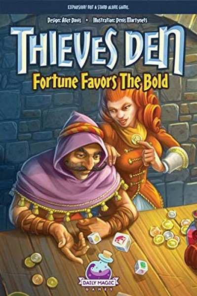 Theives Den: Fortune Favors the Bold