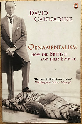 Orientalism: How the British saw their empire