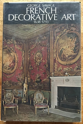 French Decorative Art 1638 - 1793