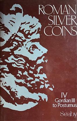 Roman Silver Coins – Volume IV Gordian III to Postumus
