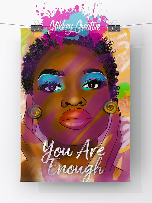 """""""YOU ARE ENOUGH""""  GLOSSY PHOTO PRINT"""