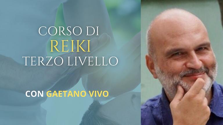 Corso Reiki TERZO livello con Gaetano Vivo