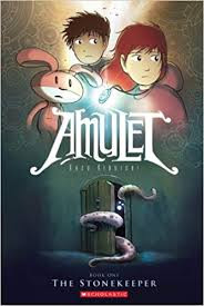 Amulet: The Stonekeeper Book 1
