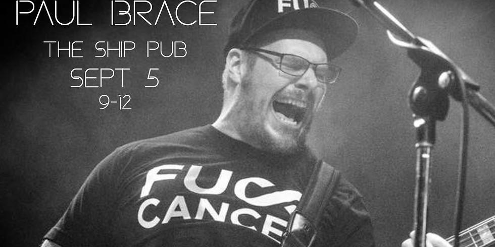 Paul Brace Live @ The Ship Pub