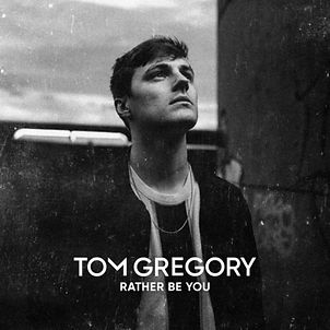 tom-gregory-rather-be-you.jpg