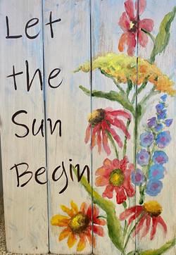 Let the Sun begin