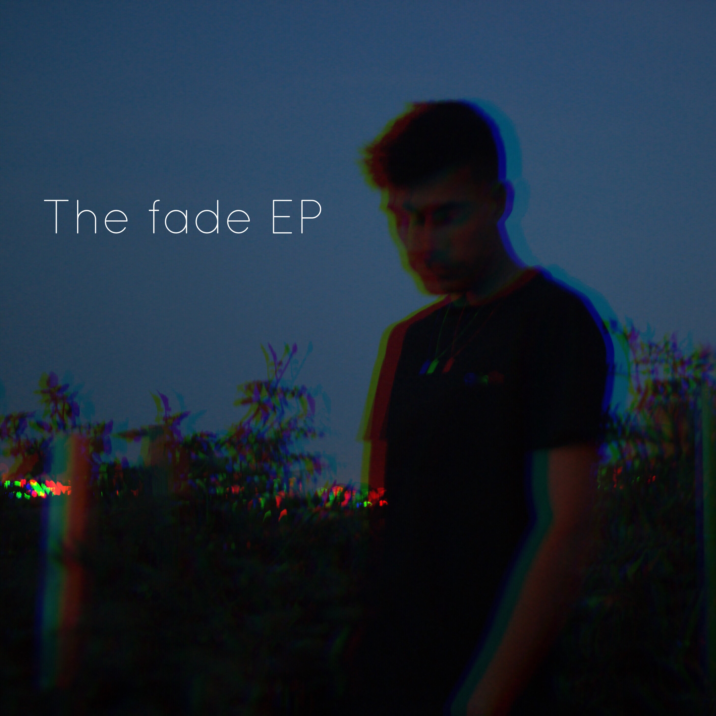 The Fade EP cover.JPG