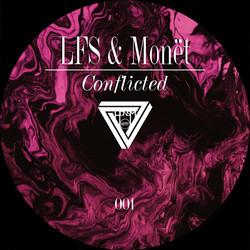 LFS & Monët - Conflicted (Original Mix).