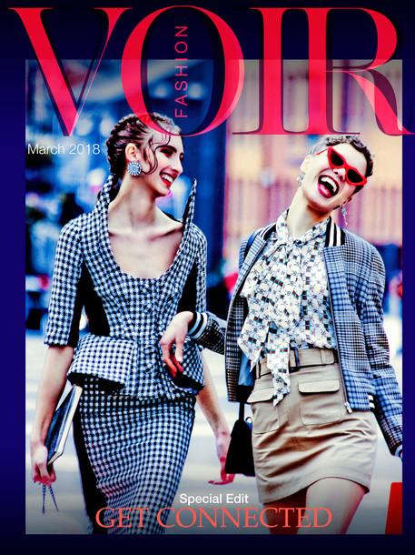 Voir Fashion: Get Connected  – Special Edit