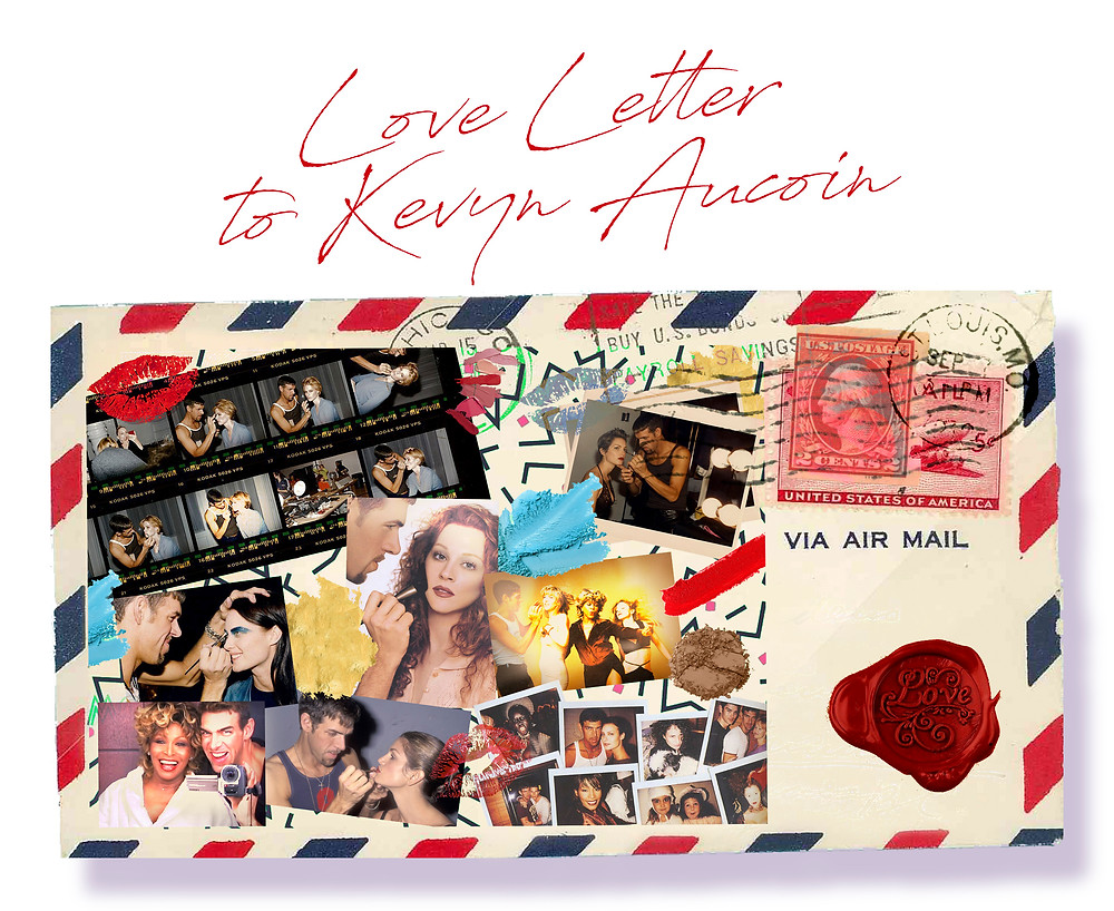 Love Letter to Kevyn Aucoin