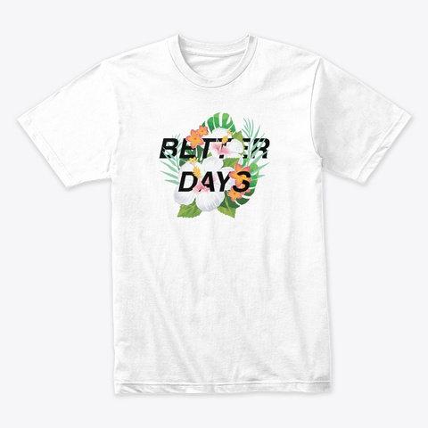 BROS Better Days Tee