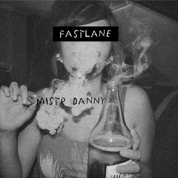mistr danny - fastlane