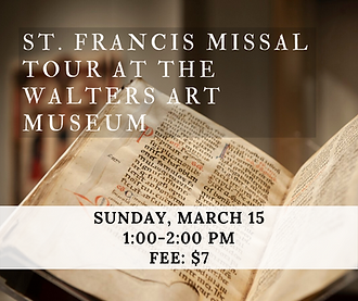 St. Francis Missal Tour at the Walters A