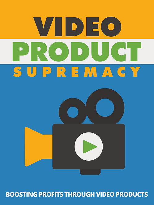 Video Product Supremacy