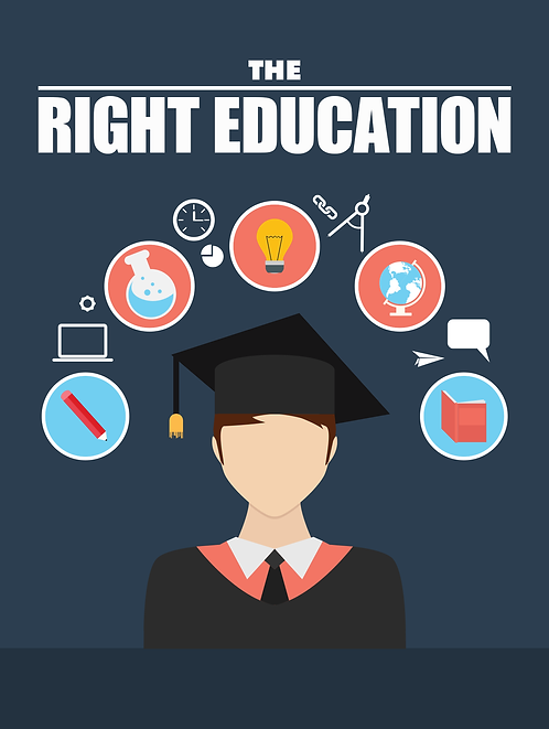 The Right Education
