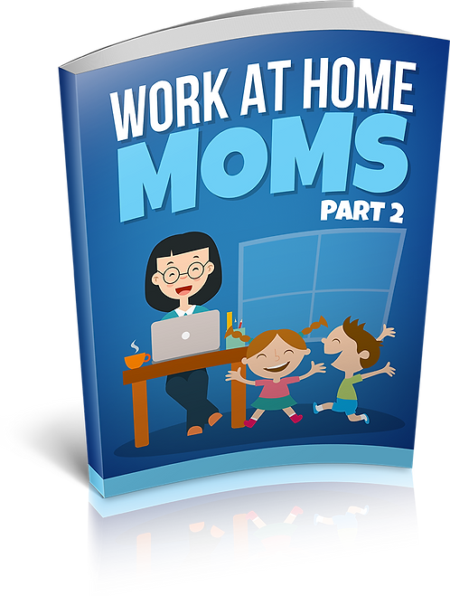 Work At Home Moms 2