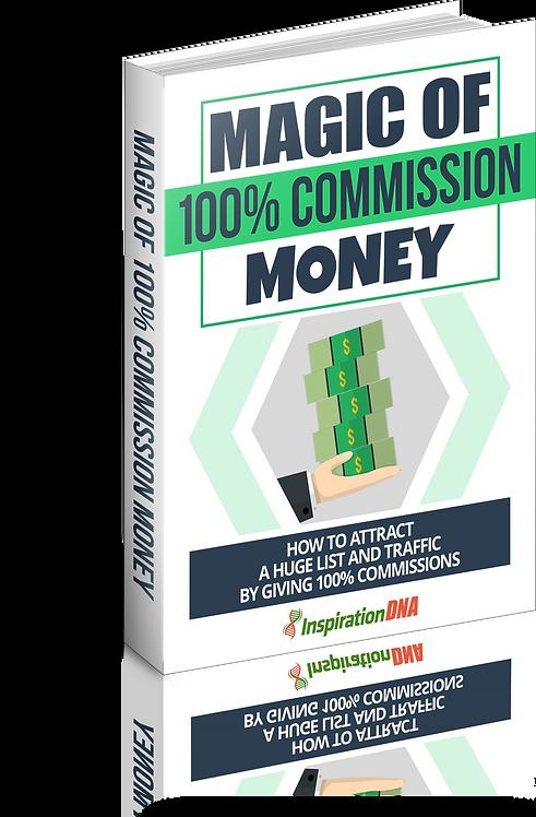 Magic Of 100% Commission