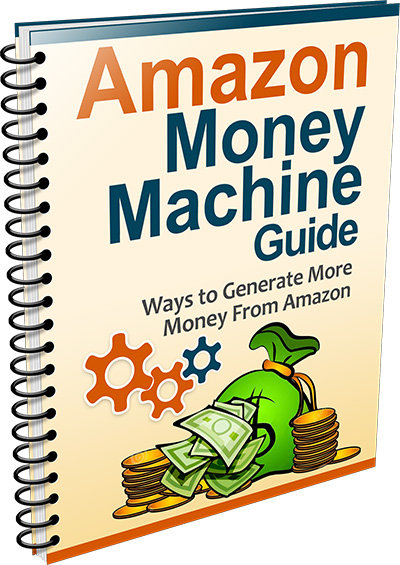 Amazon Money Machine Guide