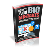 How to Avoid Big Mistakes When Marketing Online