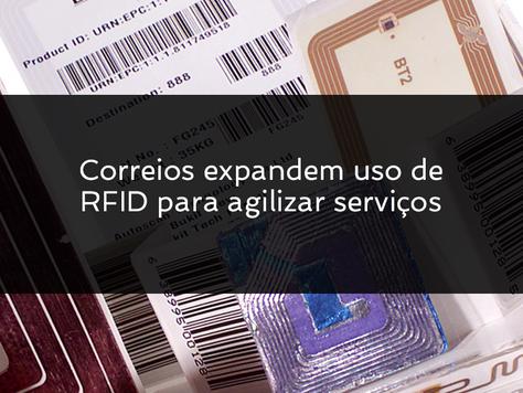 Correios expandem uso de RFID para agilizar serviços