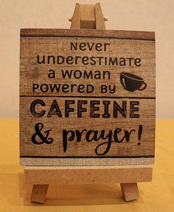 CAFFEINE & PRAYER Wooden Sign
