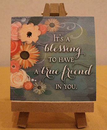 TRUE FRIEND Wooden Sign