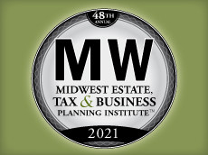 48th Midwest Estate Tax & Business Planning Institute - June 3-4