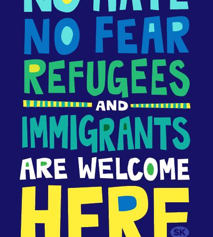 "Samarra Khaja: ""No Hate, No Fear & Immigrants are Welcome Here"""