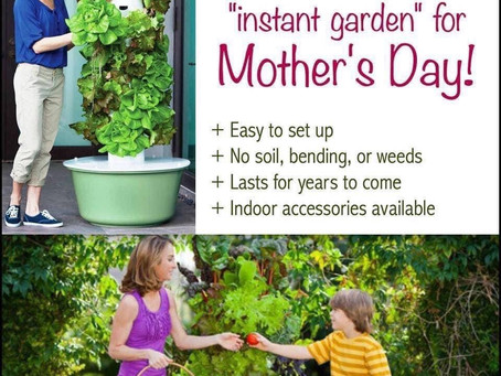 Give Mom a Tower Garden for Mother's Day!