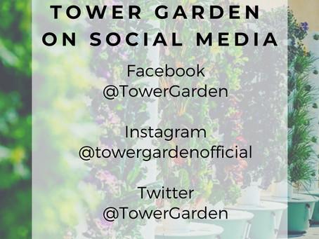Check out Tower Garden on Social Media!