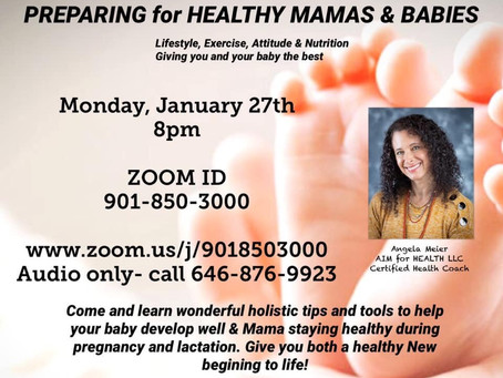 Preparing for Healthy Mamas and Babies!